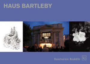 """Postkarte Haus Bartleby, Vorderseite: Heiko Sievers, """"Sag alles ab!"""" / Fotografie des Kapitalismustribunals (Brut Wien, R. Moslam) / Moritz di Lorenzo, """"Haus Bartleby muss Neukölln verlassen – wir werden immer mit Euch sein!"""""""