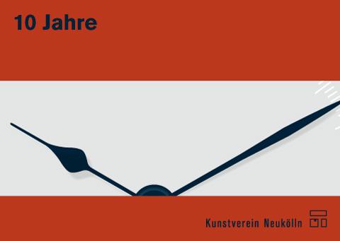 Jubiläumsausstellung 10 Jahre Kunstverein Neukölln